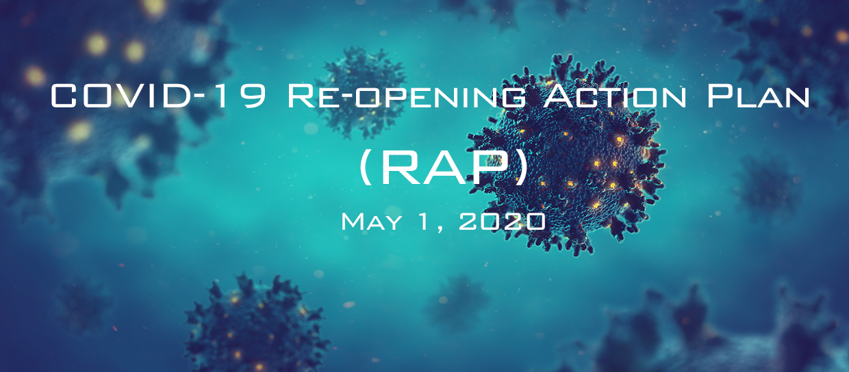 COVID-19 Re-openong Action Plan is coming Soon